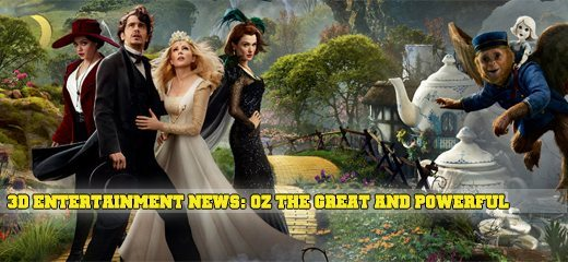 3d entertainment news-OZ-THE-GREAT-AND-POWERFUL-3d-trailer