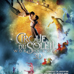 3D Adventure Film 'Cirque Du Soleil: Worlds Away' Exclusive Screening in the Philippines