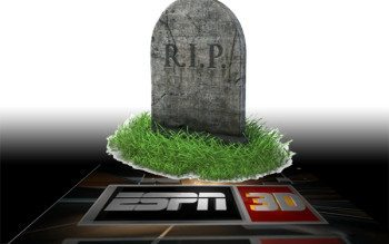 ESPN3D Rest in Peace